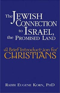 Cover of book The Jewish Connection to Israel, the Promised Land by Eugene Korn