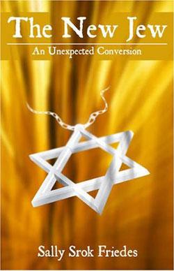The New Jew by Sally Srok Friedes