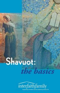 Shavuot: the basics Booklet