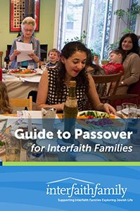 Guide to Passover for Interfaith Families